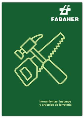 Catálogo de Herramientas e Insumos de Ferretería - Fabaher